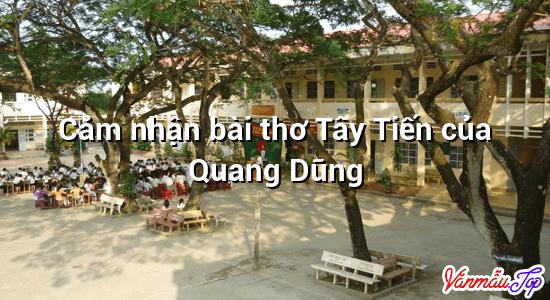 Cảm nhận bài thơ Tây Tiến của Quang Dũng